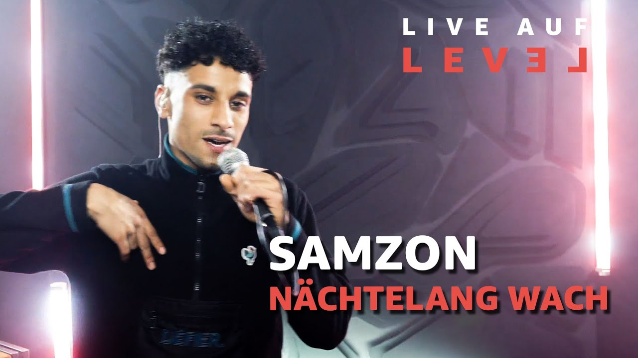 Samzon –  Nächtelang wach (Live Auf Level) | 16BARS