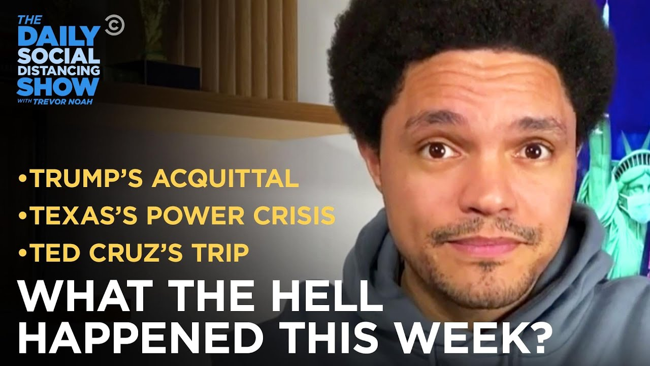 What the Hell Happened This Week? – Week of 2/15/21 | The Daily Social Distancing Show