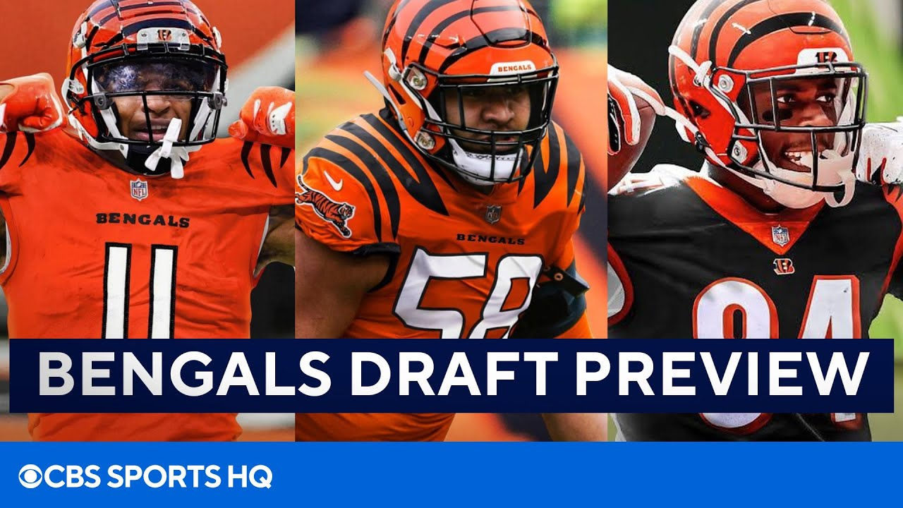 2021 NFL Draft: Bengals Preview [Free Agency Recap, Team Needs]   CBS Sports HQ