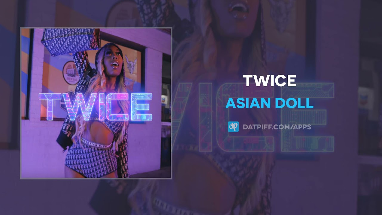 Asian Doll – Twice (AUDIO)