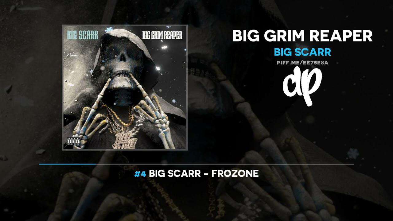 Big Scarr – Big Grim Reaper (FULL MIXTAPE)