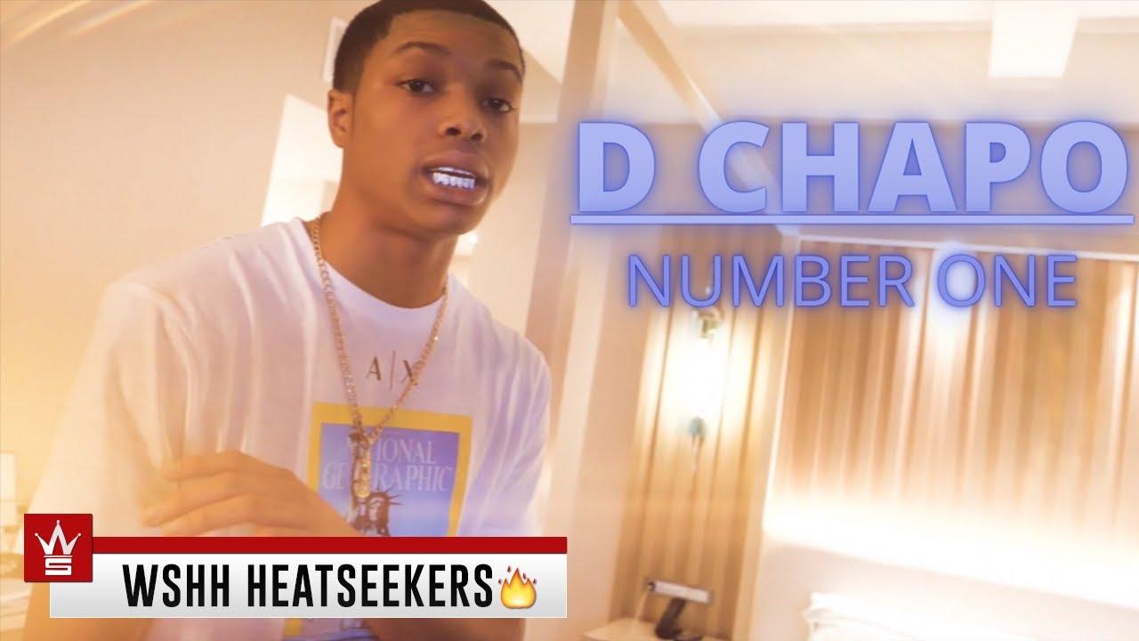 D Chapo – Number One (Worldstar Heatseekers)