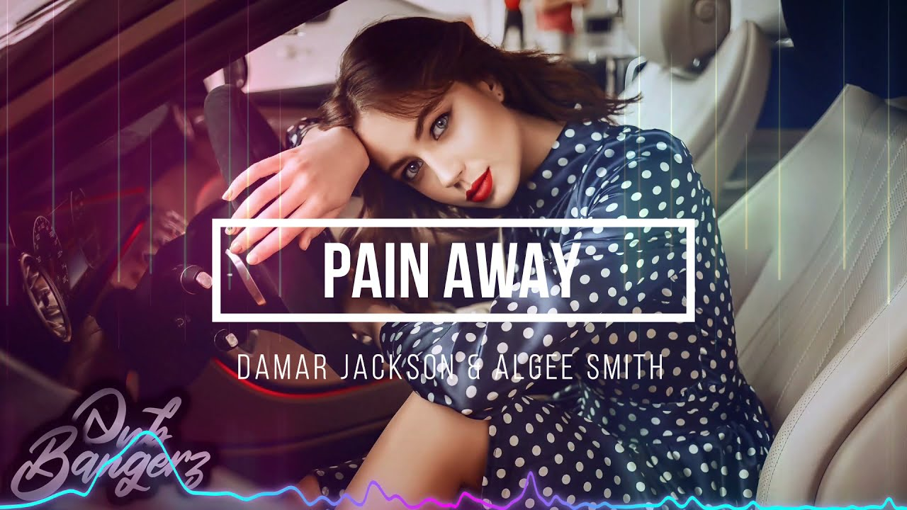 Damar Jackson & Algee Smith – Pain Away (RnBass) 2021