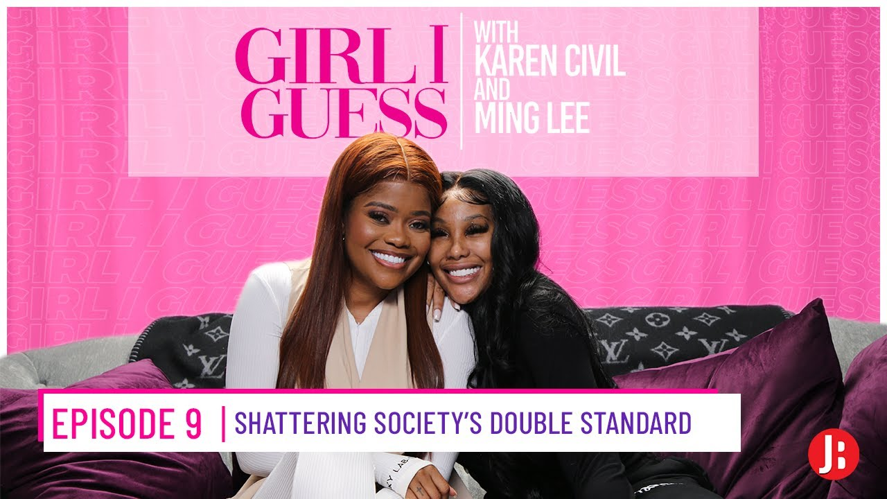 Girl I Guess Episode 9 | Shattering Society's Double Standard