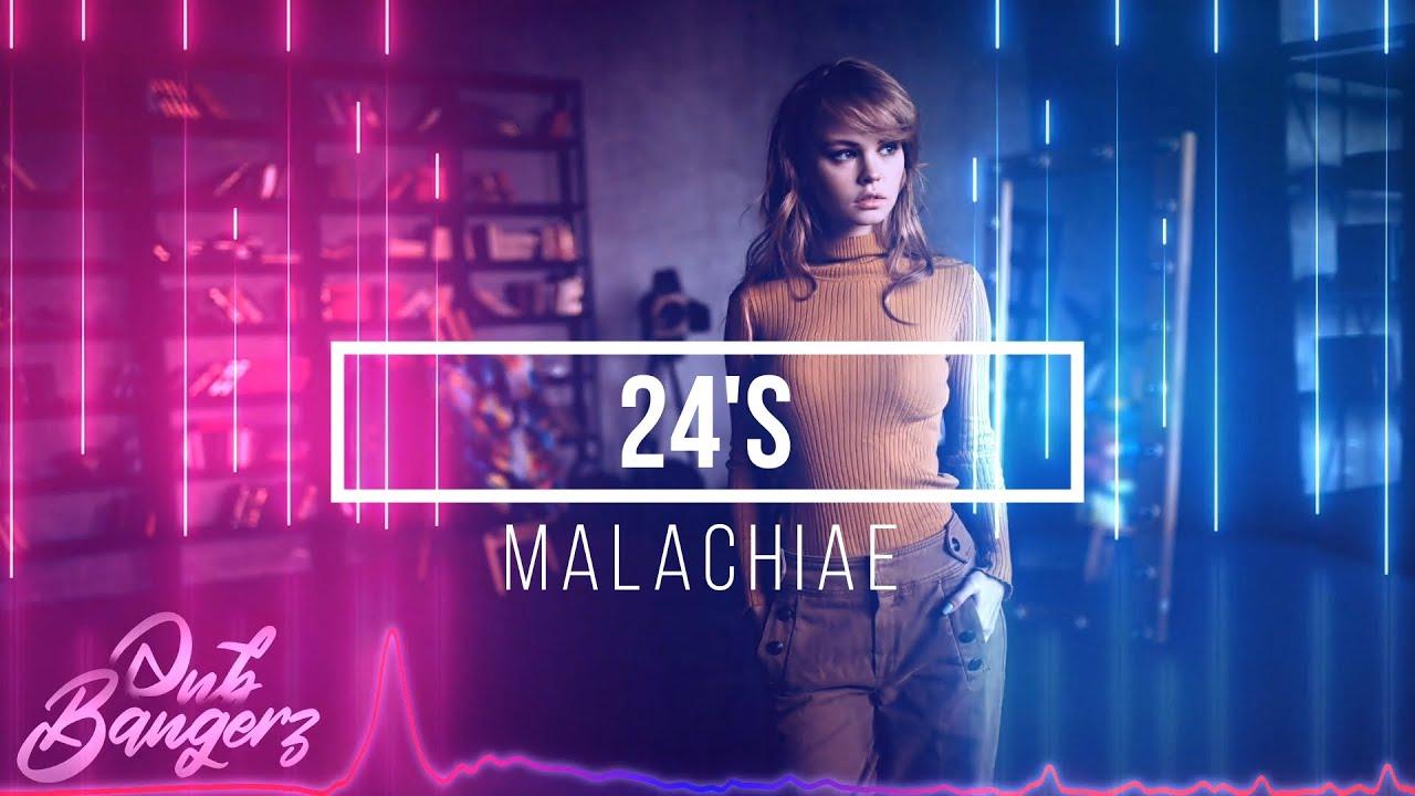 Malachiae – 24's (RnBass Music) OBG