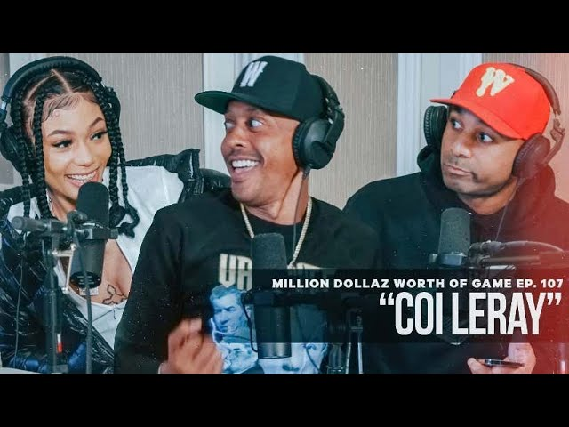 Million Dollaz Worth of Game Episode 107: Coi Leray