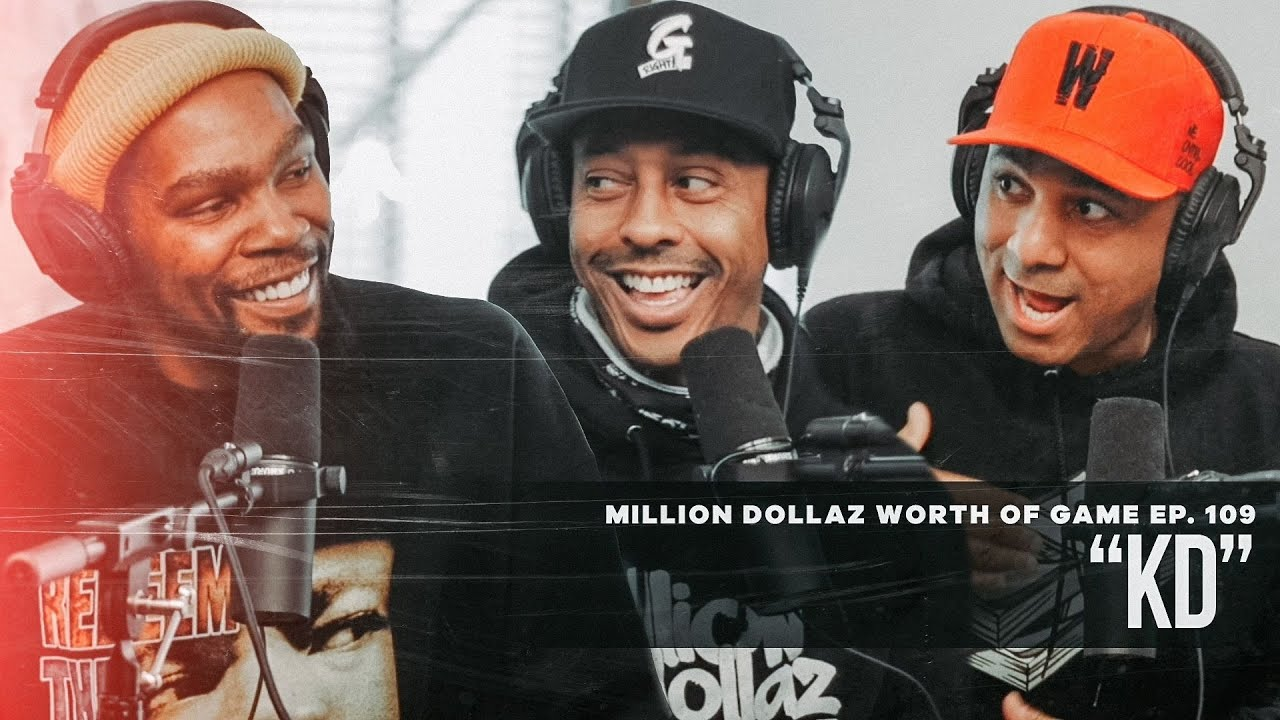 Million Dollaz Worth of Game Episode 109: Kevin Durant
