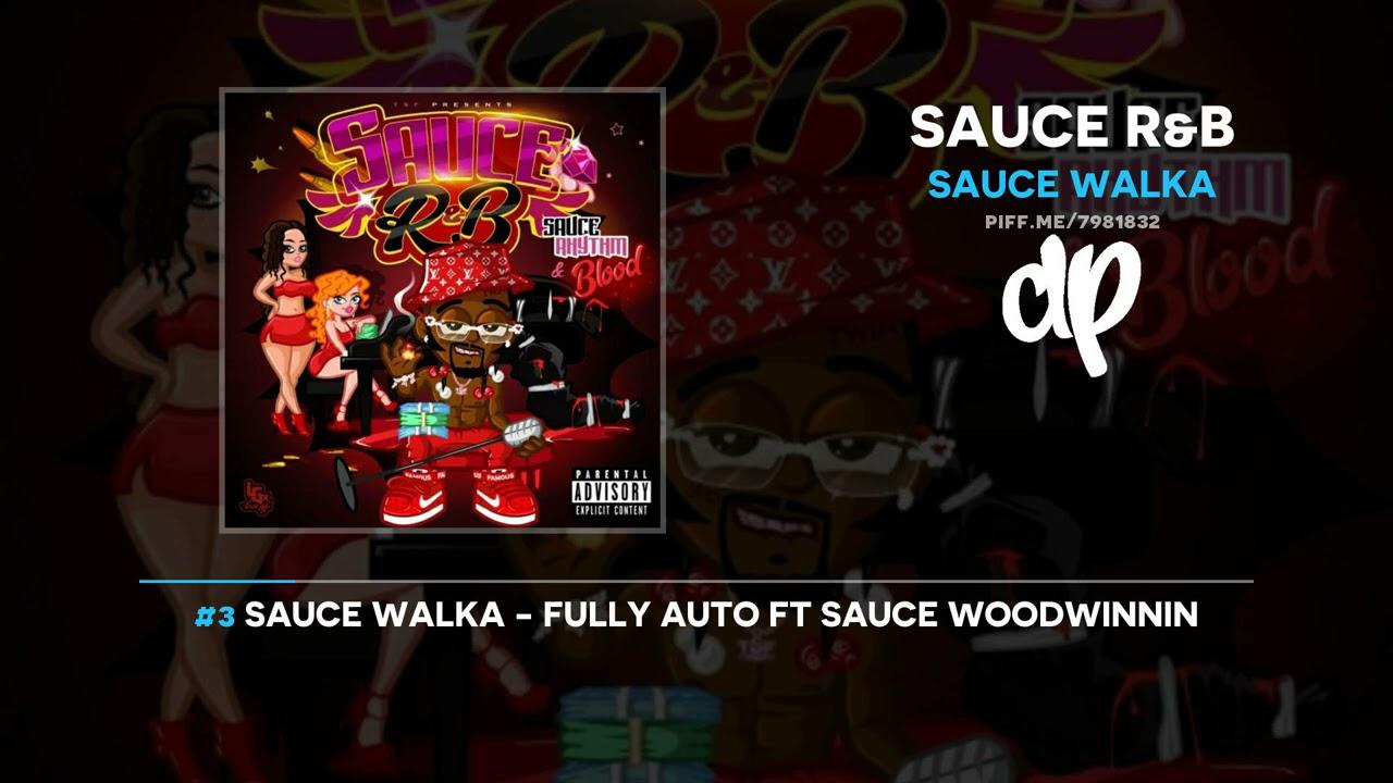 Sauce Walka – Sauce R&B (FULL MIXTAPE)