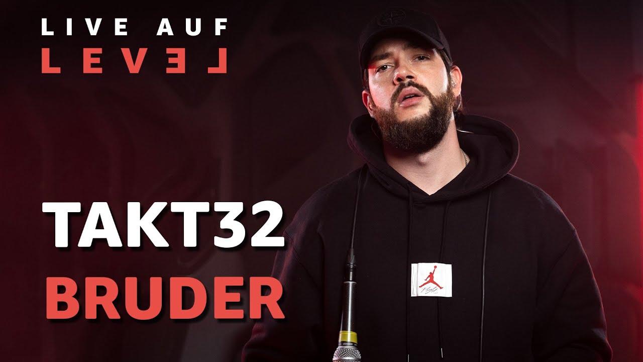Takt32 – Bruder (Live Auf Level) | @16BARS