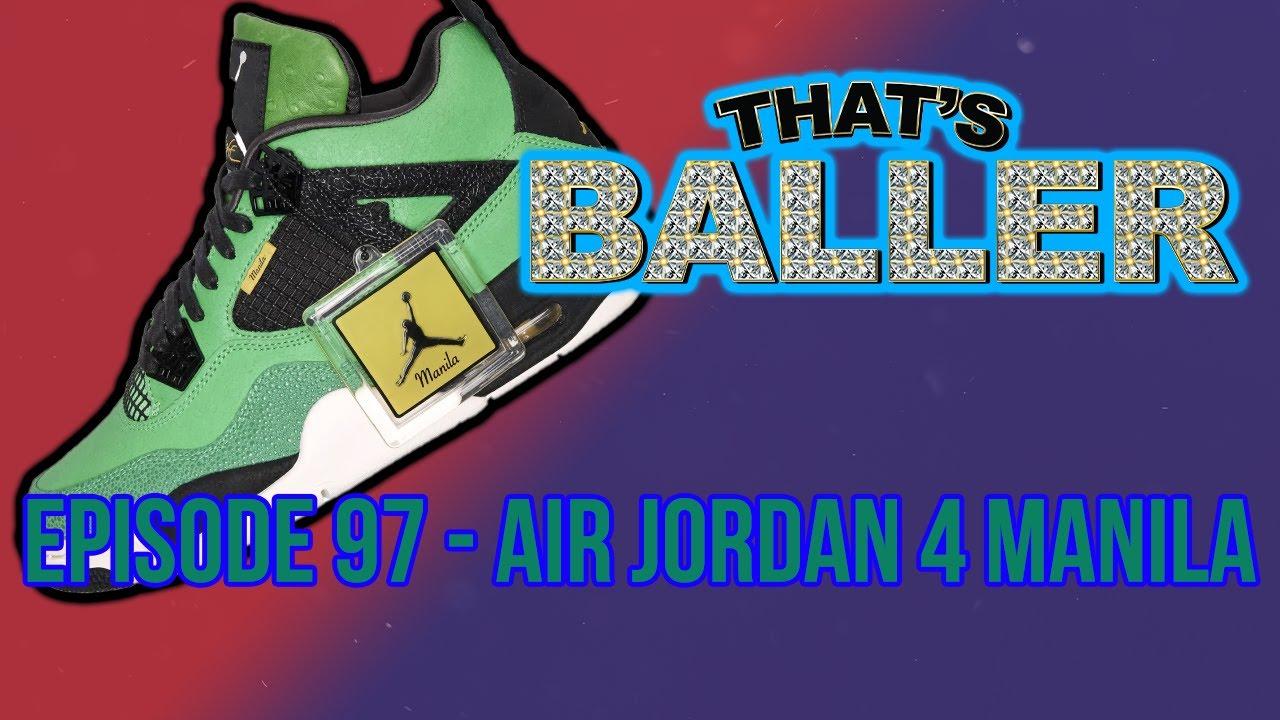 That's Baller – Episode 97 – Air Jordan 4 Manila