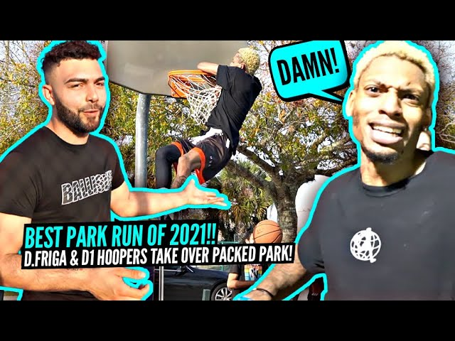 The CRAZIEST Park Takeover of 2021!? D'Vontay Friga & D1 Hoopers Wanted ALL THE SMOKE & Went OFF!