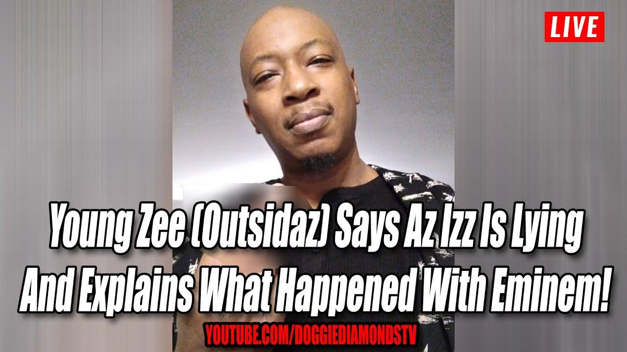Young Zee (Outsidaz) Says Az Izz Is Lying And Explains What Happened With Eminem!