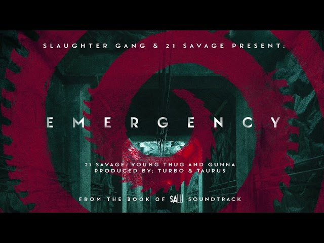 21 Savage – Emergency ft Young Thug & Gunna (Official Audio)