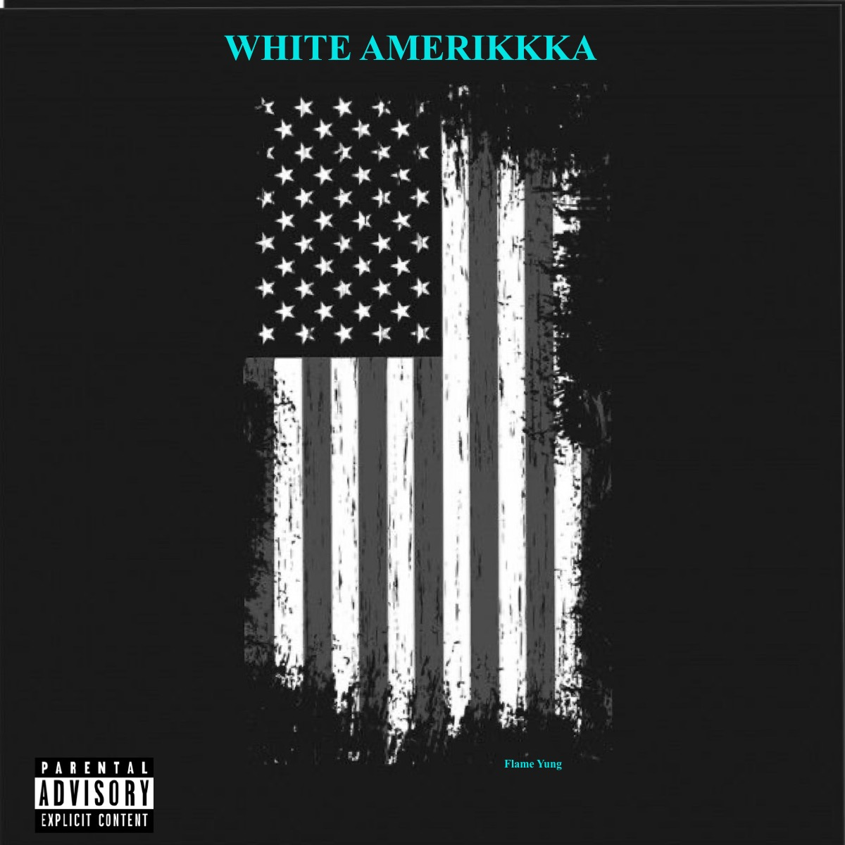 "Flame Yung Releases New Single ""White Amerikkka"""