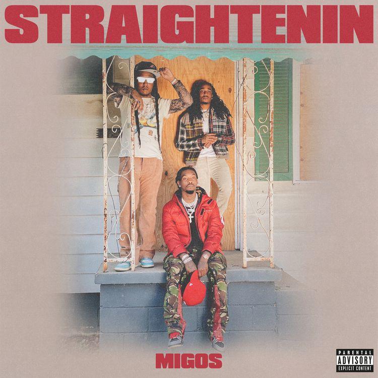 Migos – Straightenin [Audio]