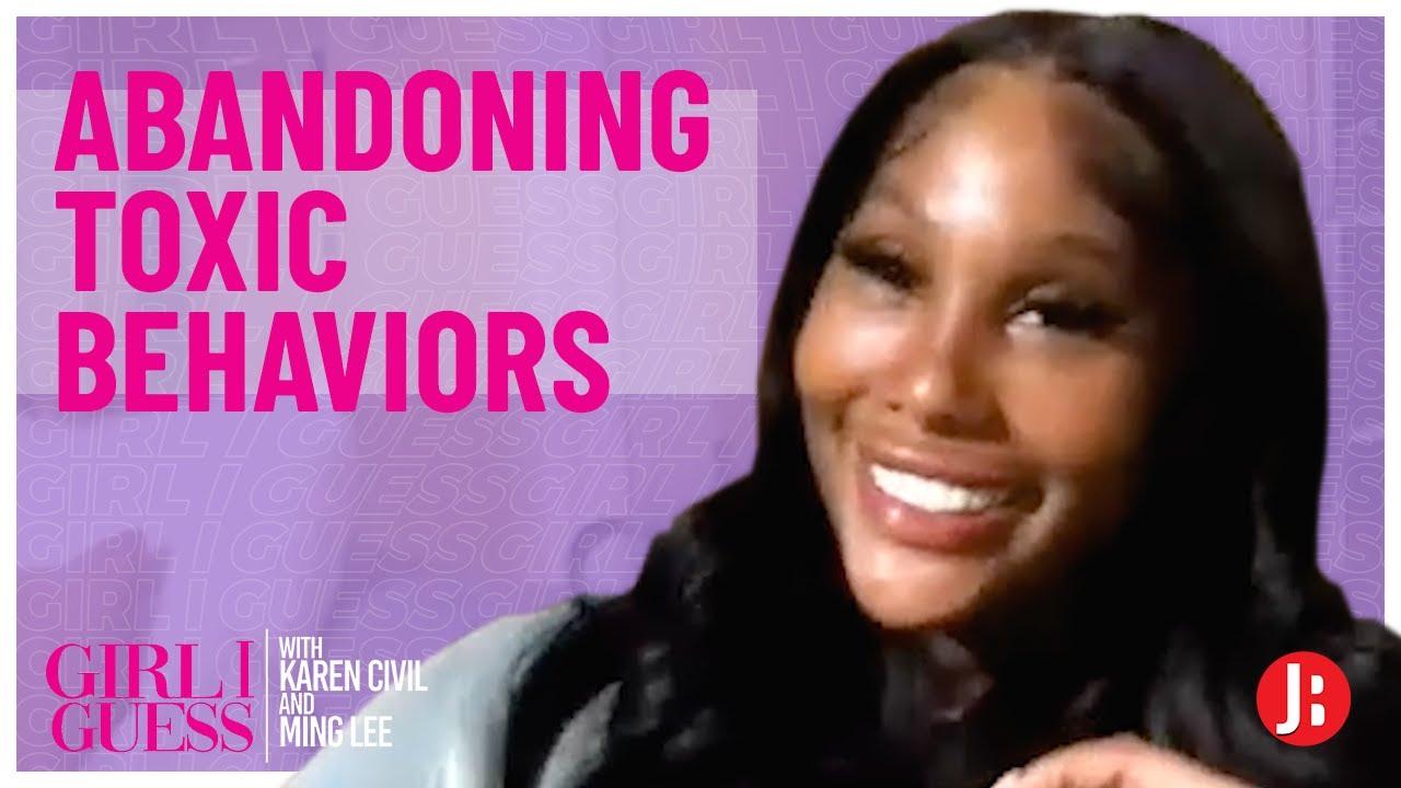 Abandoning Toxic Behaviors | Girl I Guess