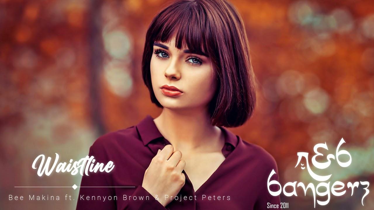 Bee Makina – Waistline ft. Kennyon Brown & Project Peters (RnBass Music) 2021