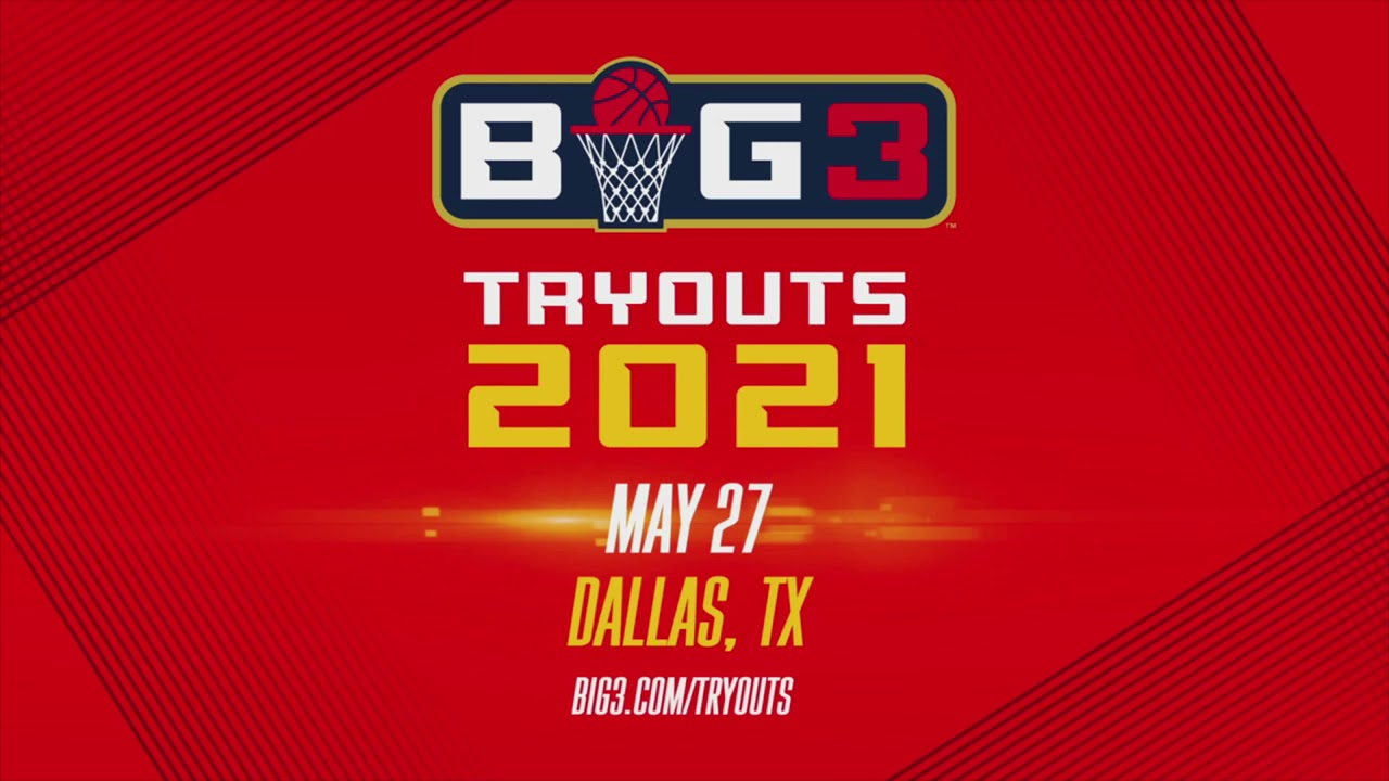 BIG3 ANNOUNCES FIRST-EVER OPEN TRYOUTS PRIOR TO FOURTH SEASON