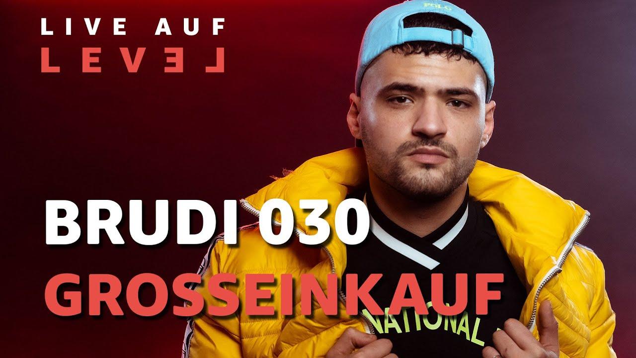 Brudi030 – Großeinkauf (Live Auf Level) | 16BARS