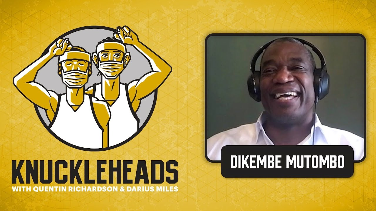 Dikembe Mutombo Joins Q and D   Knuckleheads Quarantine: E20   The Players' Tribune
