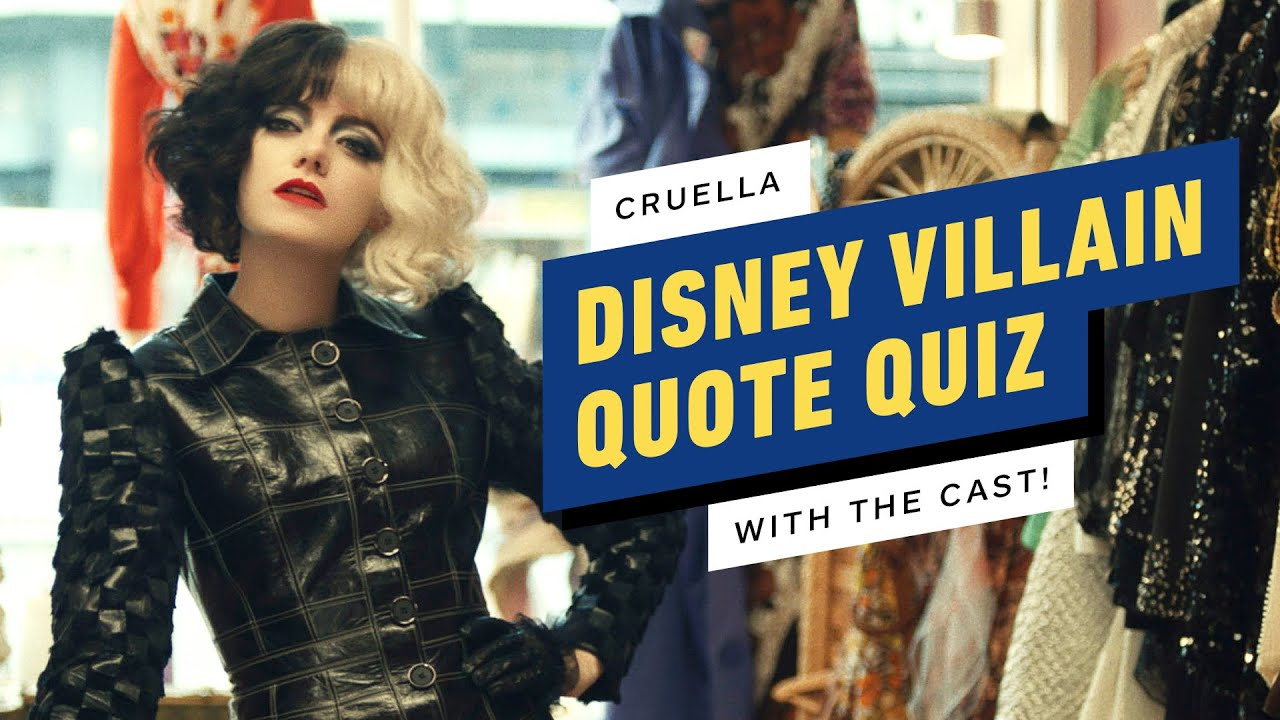 Disney Villain Quotes Quiz with the Cast of Cruella