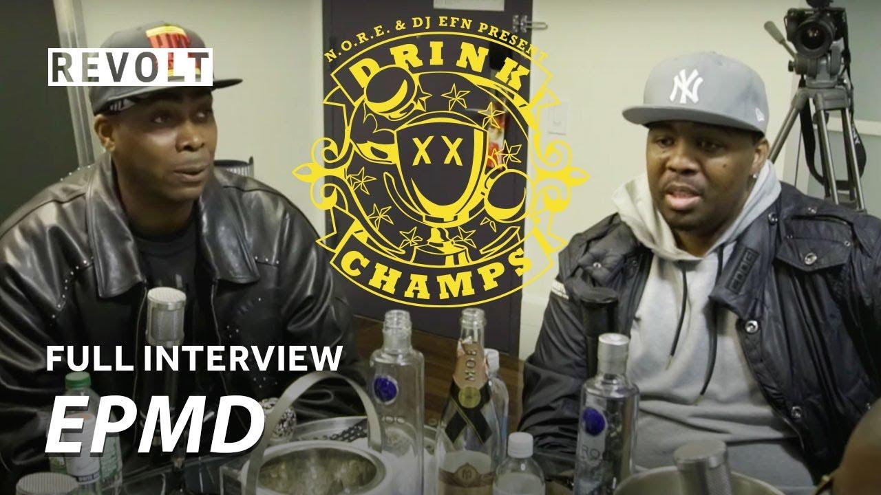 EPMD   Drink Champs (Full Episode)