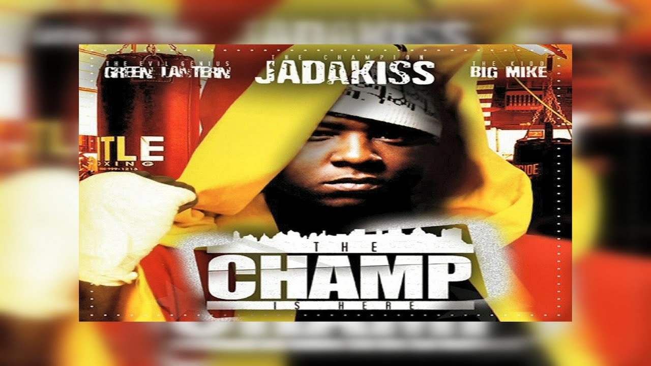 Jadakiss – The Champ Is Here (Official Full Classic Mixtape)