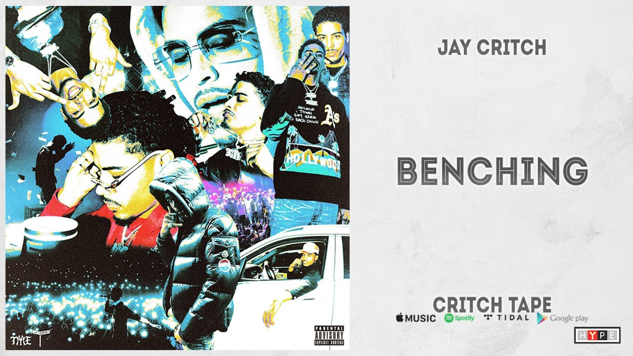 "Jay Critch – ""Benching"" (Critch Tape)"