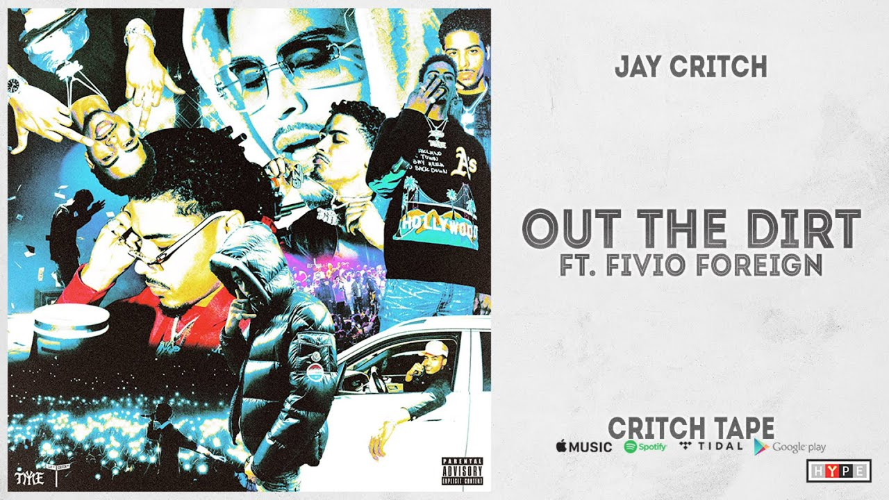 """Jay Critch – """"Out the Dirt"""" Ft. Fivio Foreign (Critch Tape)"""