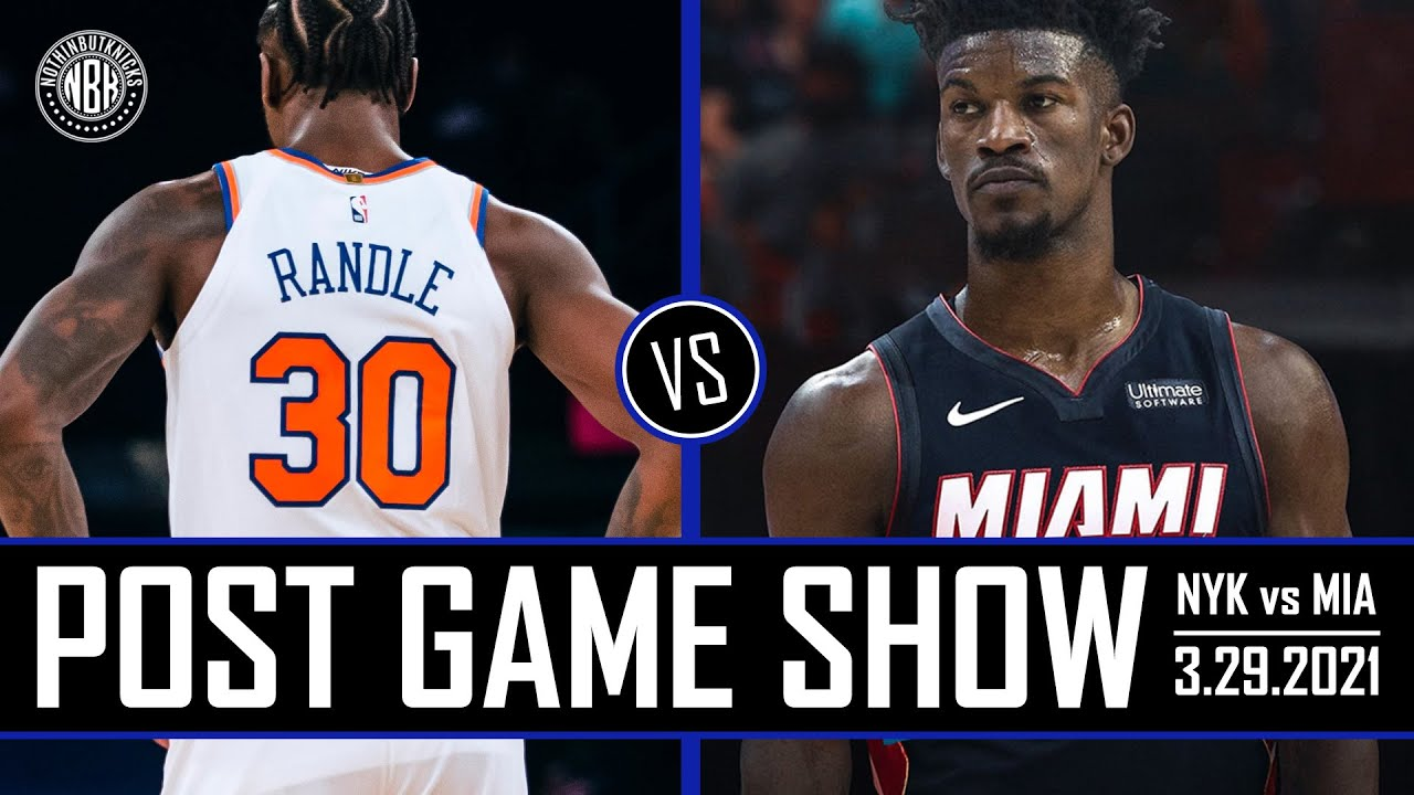 Knicks winning streak snapped!   New York Knicks vs Miami Heat Post Game Show   3.29.21