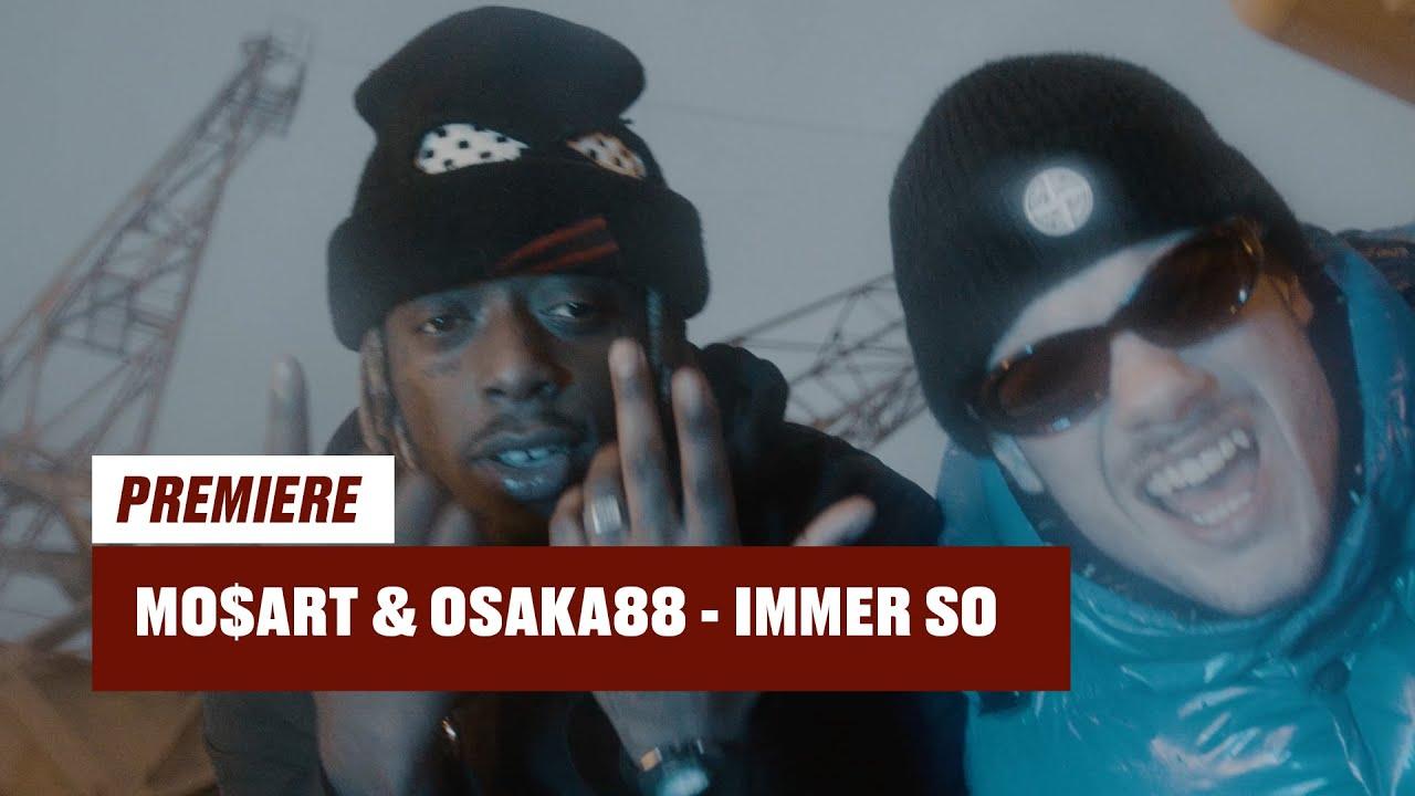 Mo$art & Osaka88 – Immer So (prod. by BrokeBoys) | 16BARS Videopremiere