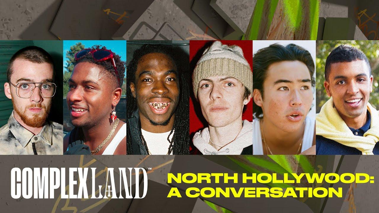 North Hollywood: A Conversation | ComplexLand