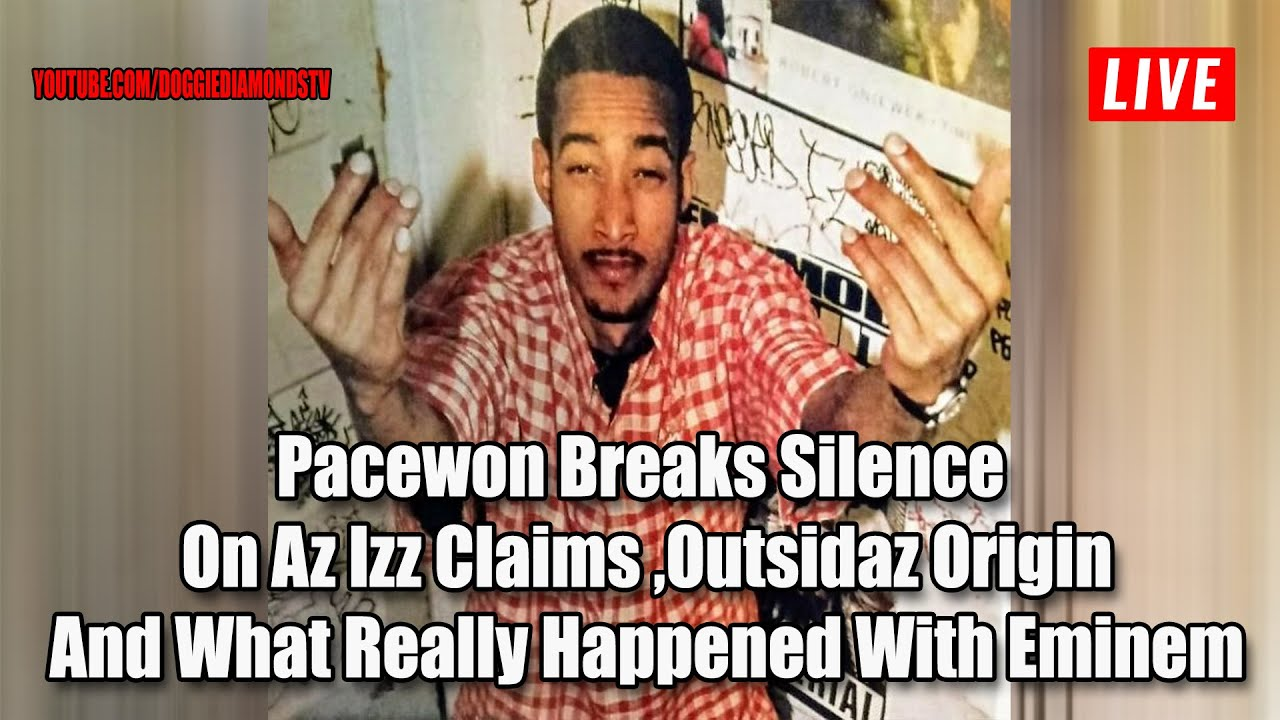 Pacewon Breaks Silence  On Az Izz Claims, Outsidaz Origin And What Really Happened With Eminem