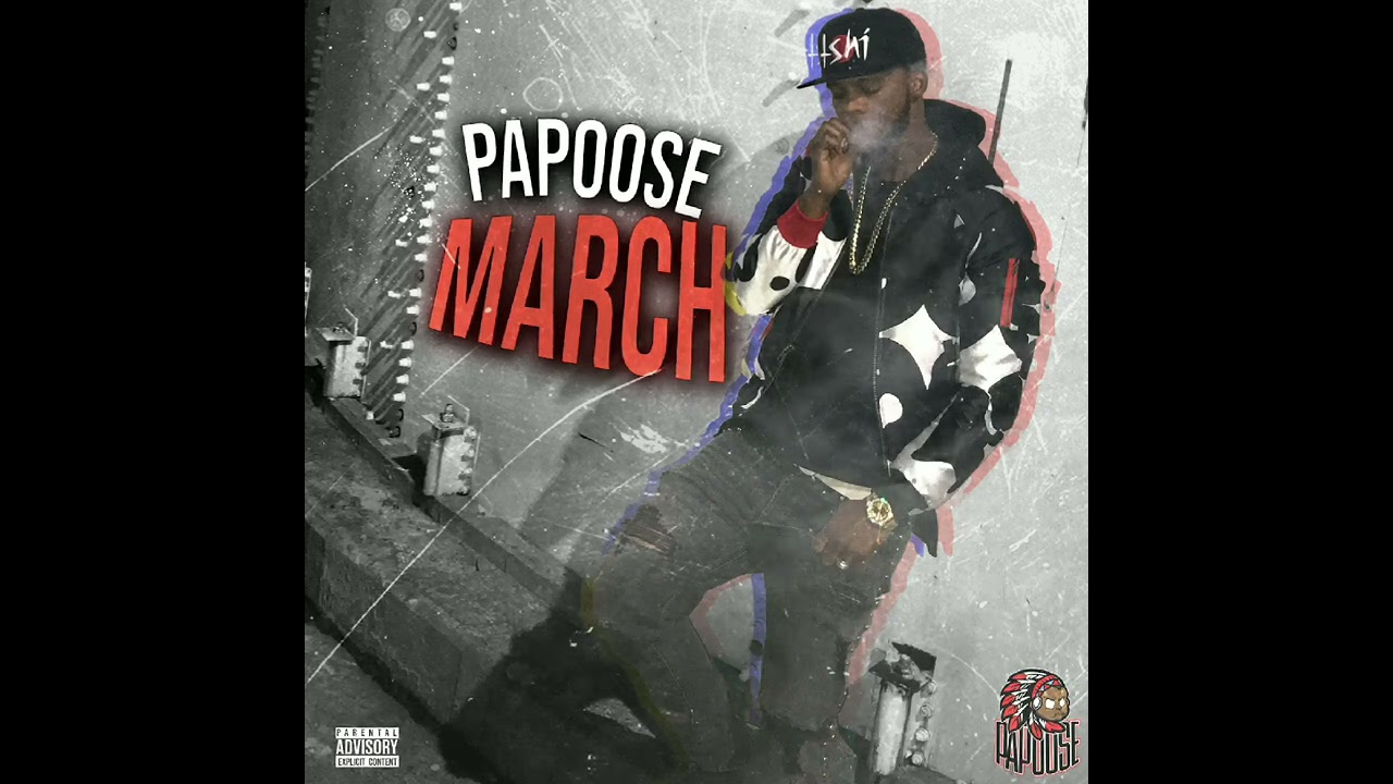 """Papoose """"Because"""""""