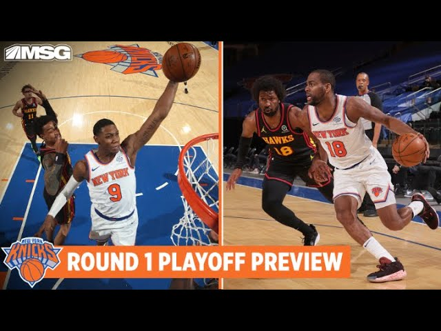 Round 1 Playoff Preview: How Do Knicks Match-Up vs Atlanta Hawks? | New York Knicks