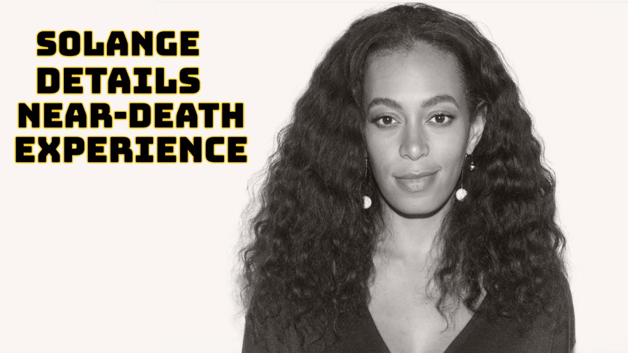 """Solange Details Near-Death Experience … """"I Was Fighting For My Life!"""""""