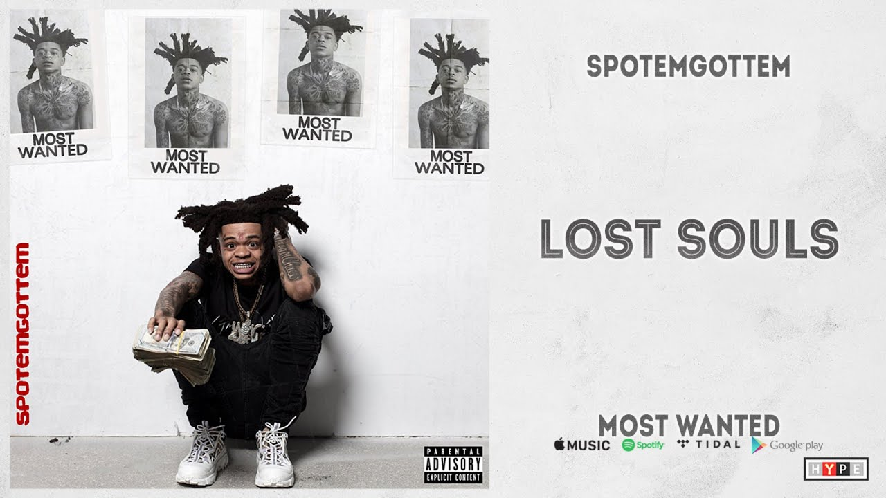 """SpotemGottem – """"Lost Souls"""" (Most Wanted)"""