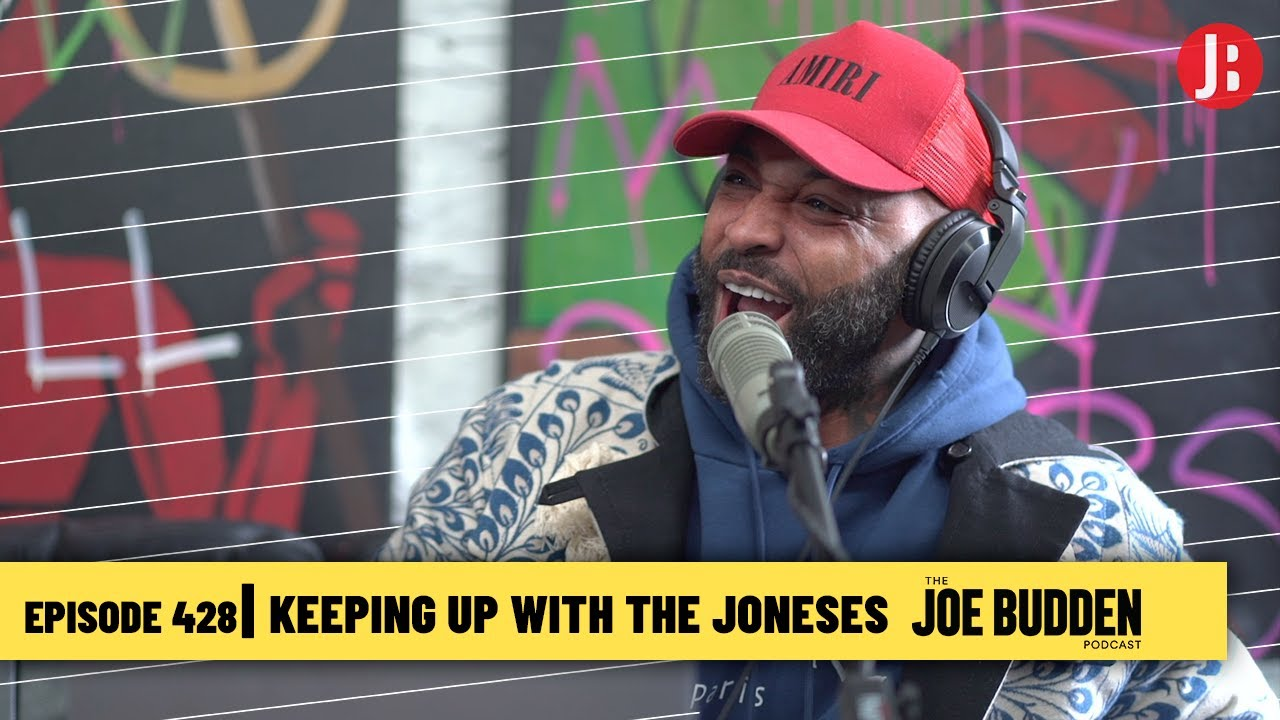 The Joe Budden Podcast Episode 428 | Keeping Up With The Joneses