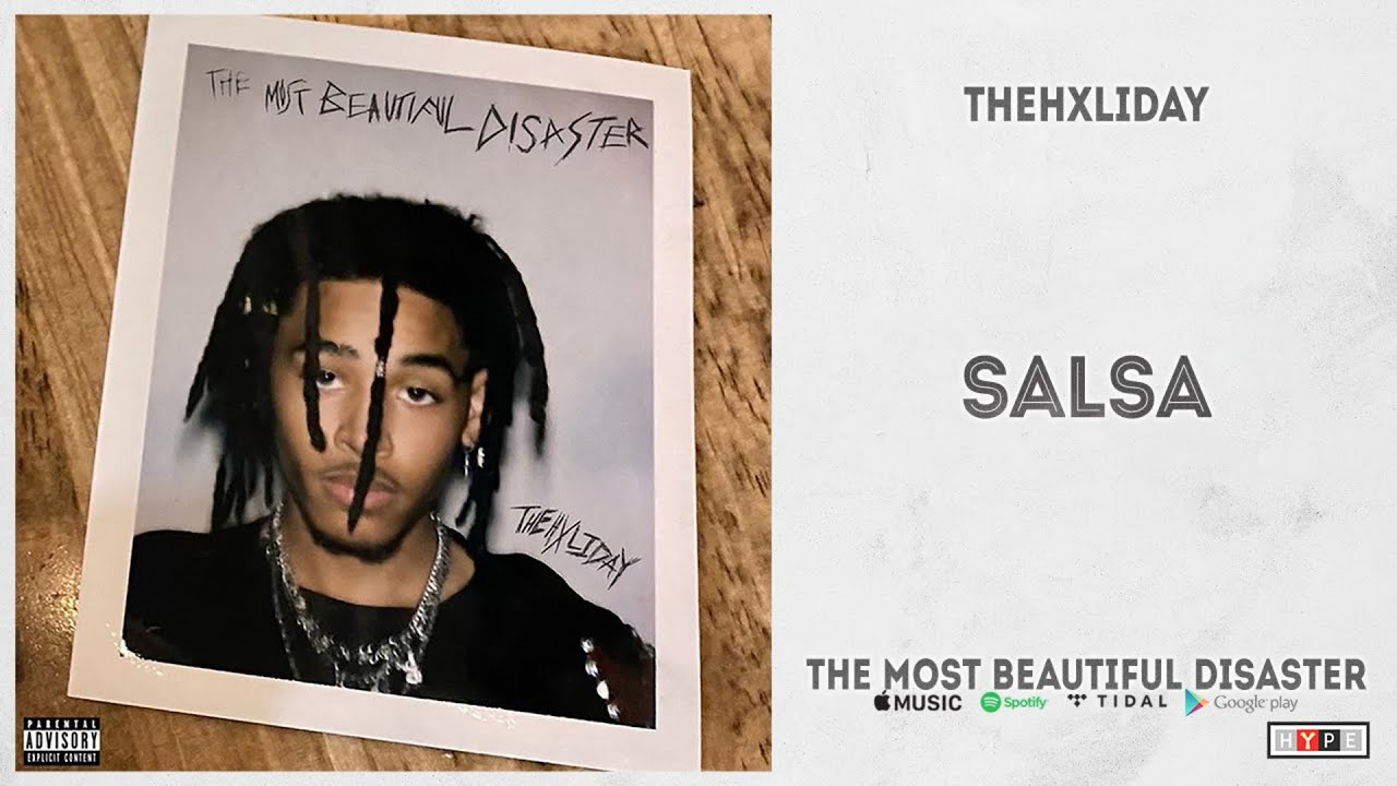 """TheHxliday – """"Salsa"""" (The Most Beautiful Disaster)"""