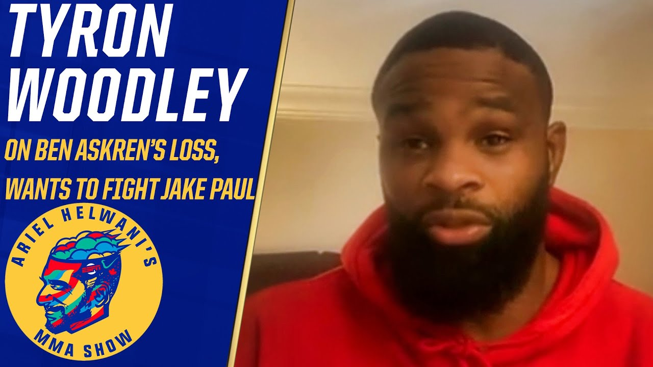 Tyron Woodley challenges Jake Paul to a fight, doesn't think he'll accept   Ariel Helwani's MMA Show
