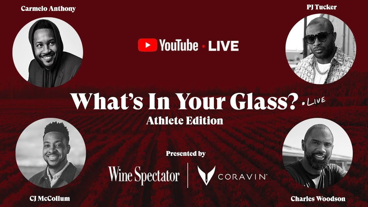 What's In Your Glass: Athlete Edition | A Special Episode Presented by Coravin and Wine Spectator