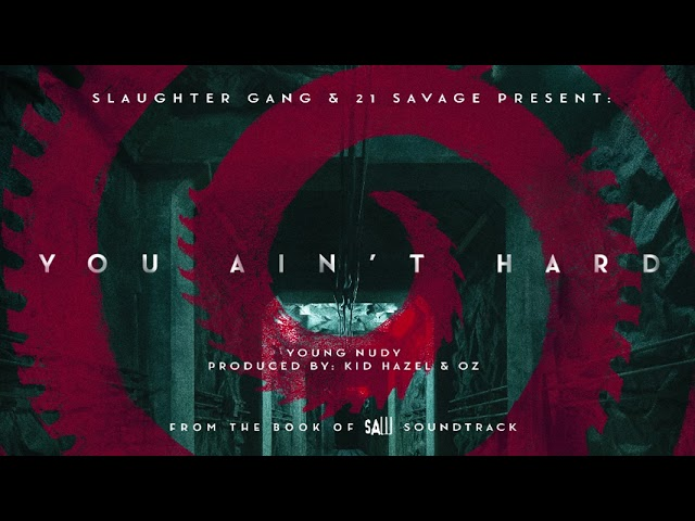 Young Nudy – You Ain't Hard (Official Audio)