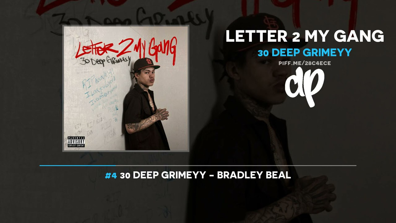 30 Deep Grimeyy – Letter 2 My Gang (FULL MIXTAPE)