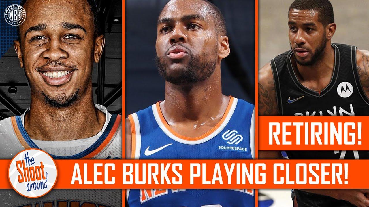 Alec Burks 4th Quarter Prowess | Lamarcus Aldridge Retiring from NBA | NYK move on from John Hens
