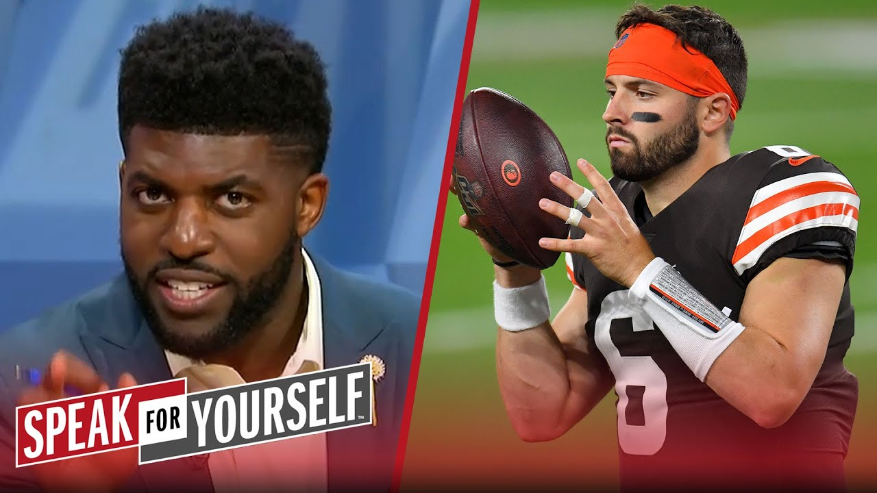Baker Mayfield is the most undervalued player in the NFL — Emmanuel Acho | NFL | SPEAK FOR YOURSELF