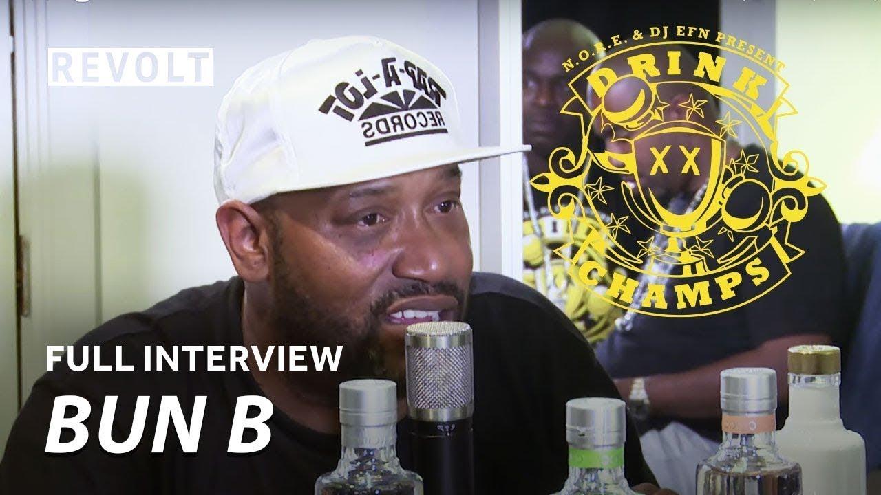 Bun B   Drink Champs (Full Episode)