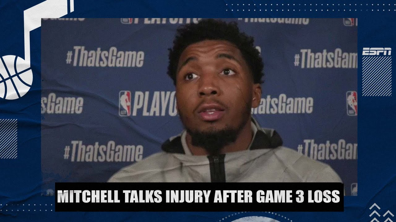 Donovan Mitchell talks injury after Jazz lose Game 3 to Clippers   2021 NBA Playoffs