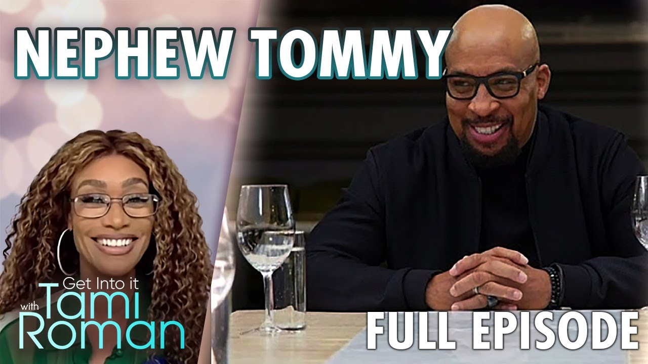 Get Into It With Tami Roman FULL Episode | FOX SOUL