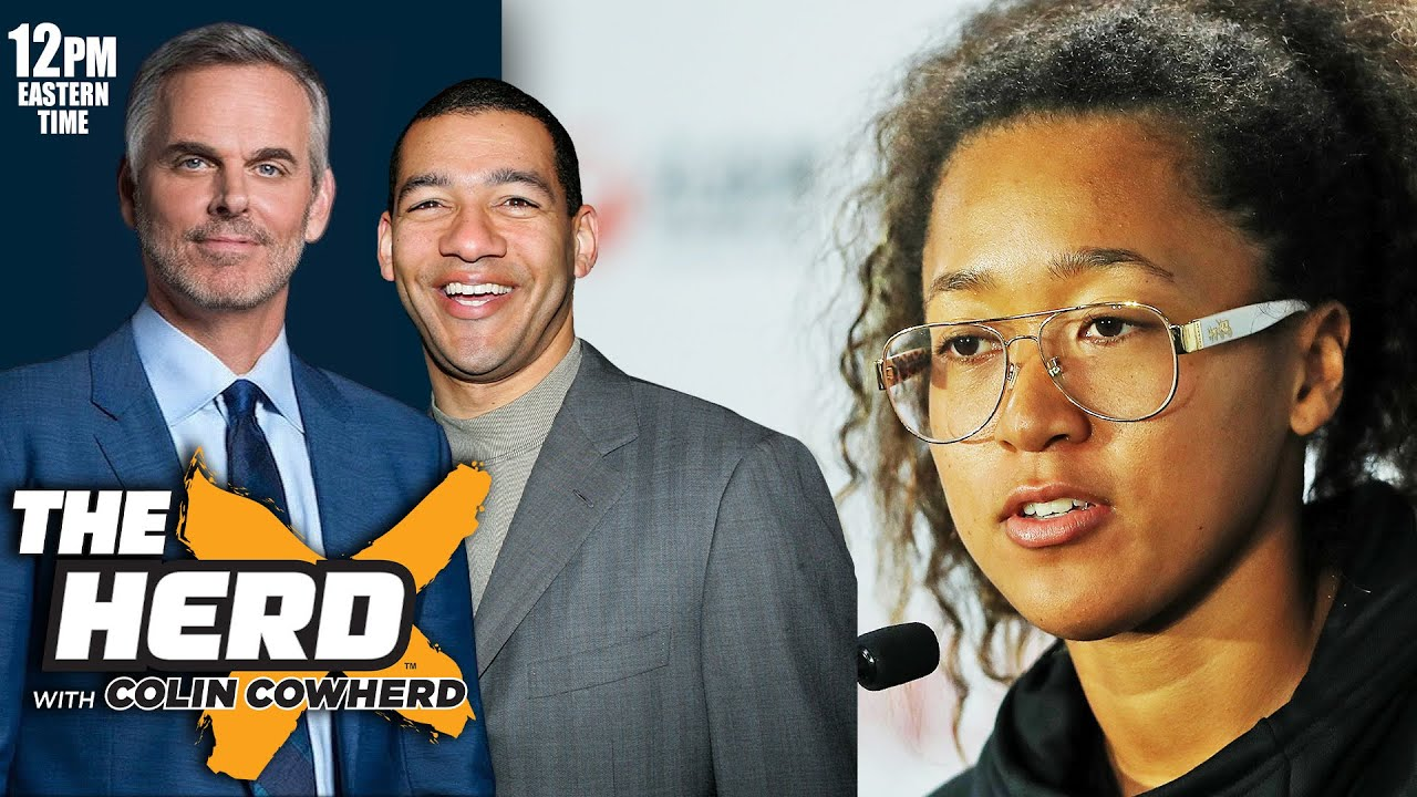 J. A. Adande – Naomi Osaka's Mistake Was Letting Her Business Play Out on Social Media | THE HERD