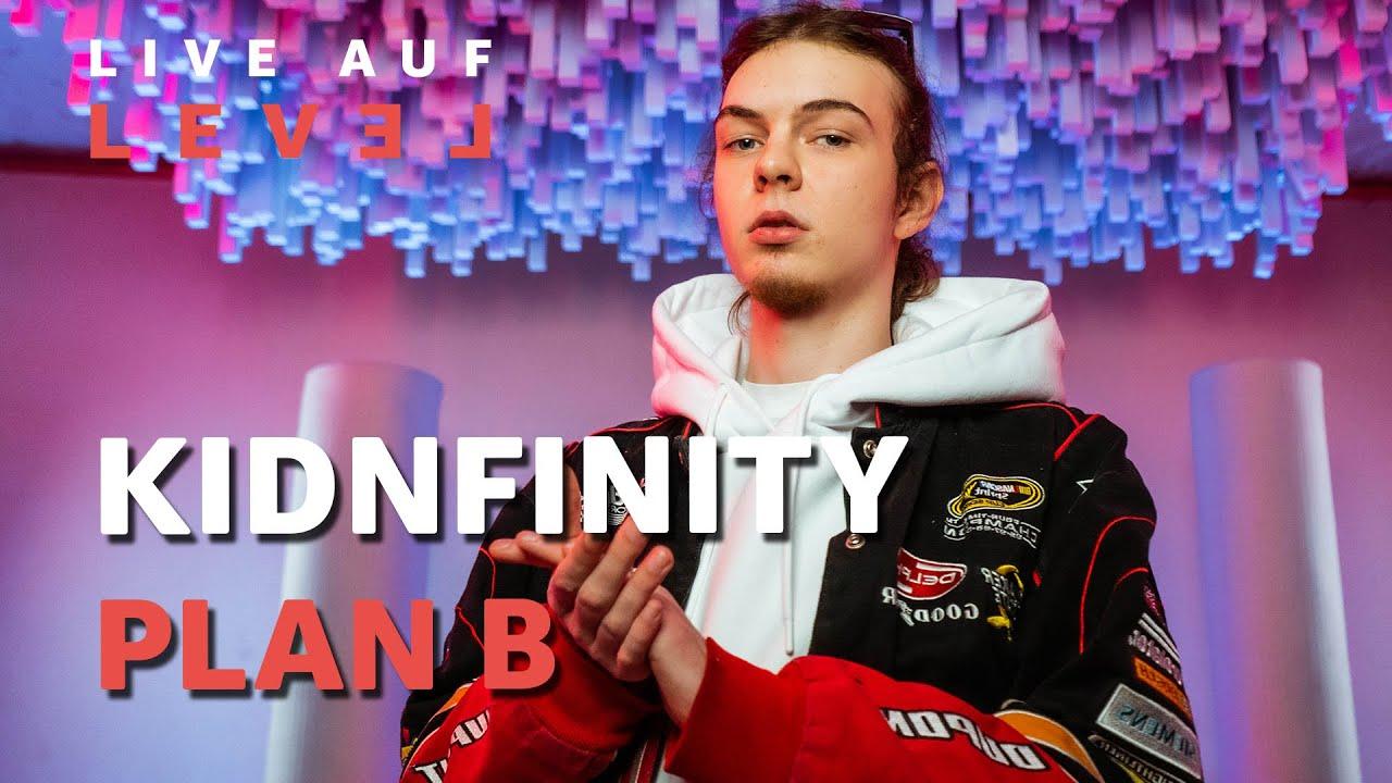 Kidnfinity – Plan B (Live Auf Level – PREMIERE) | 16BARS